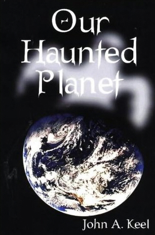 john-keel-our-haunted-planet.jpg