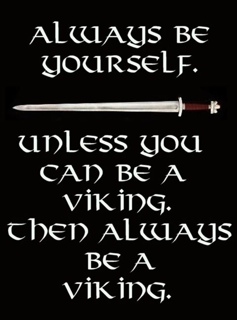 always-be-self-unless-be-viking