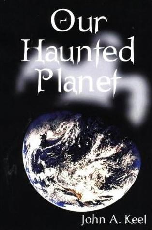 john-keel-our-haunted-planet.jpg