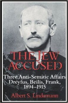 the-jew-accused-albert-s-lindemann-book-dreyfus-frank-beilis