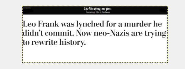 Washington Com-Post fake news: John de Nugent and cohorts are defaming poor little Leo Frank!